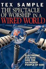 The Spectacle of Worship in a Wired World 0 9780687083732 0687083737