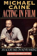 Acting in Film 2nd Edition 9781557832771 1557832773
