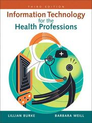 Information Technology for the Health Professions 3rd edition 9780131599338 013159933X
