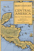 A Brief History of Central America 1st Edition 9780520068322 0520068327