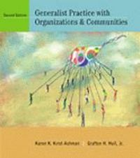 Generalist Practice with Organizations and Communities (with InfoTrac) 2nd edition 9780534518882 0534518885