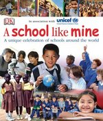 A School Like Mine 1st Edition 9780756629137 0756629136