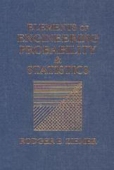 Elements of Engineering Probability and Statistics 1st Edition 9780024316202 0024316202