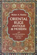 Oriental Rugs, Antique and Modern 0 9780486223667 0486223663