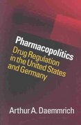 Pharmacopolitics 1st edition 9780807828441 0807828440