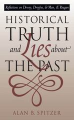 Historical Truth and Lies about the Past 0 9780807845981 0807845981