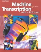 Machine Transcription and Dictation, Text/Data Disk Package 4th edition 9780538723619 0538723610