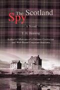 The Scotland Spy 0 9780595474998 0595474993