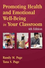 Promoting Health And Emotional Well-Being In Your Classroom 4th Edition 9780763741549 076374154X