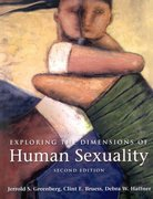 Exploring the Dimensions of Human Sexuality 2nd edition 9780763707354 076370735X