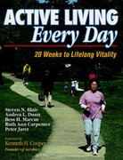 Active Living Every Day 1st edition 9780736037013 0736037012