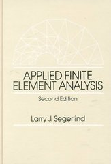 Applied Finite Element Analysis 2nd Edition 9780471806622 0471806625