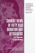 Current Views of Fatty Acid Oxidation and Ketogenesis 1st edition 9780306462009 0306462001