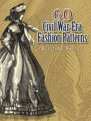 60 Civil War-Era Fashion Patterns 0 9780486461762 0486461769