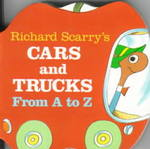 Richard Scarry's Cars and Trucks from A to Z 0 9780679806639 0679806636