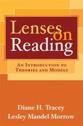 Lenses on Reading 1st Edition 9781593852962 1593852967