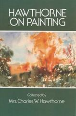 Hawthorne on Painting 1st Edition 9780486206530 048620653X