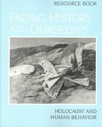 Facing History and Ourselves 1st Edition 9780961584146 0961584149