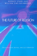The Future of Religion 0 9780520057319 0520057317