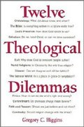 Twelve Theological Dilemmas 1st Edition 9780809132324 080913232X