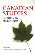 Canadian Studies in the New Millennium 2nd Edition 9780802094681 0802094686