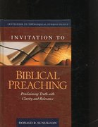 Invitation to Biblical Preaching 1st Edition 9780825436666 0825436664