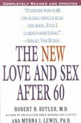 The New Love and Sex After 60 3rd Edition 9780345442116 0345442113