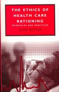 The Ethics of Health Care Rationing 0 9780304705825 0304705829