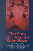 The Life and Hard Times of a Korean Shaman 0 9780824811457 0824811453