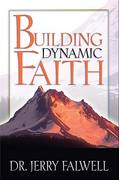 Building Dynamic Faith 1st Edition 9781418552596 1418552593