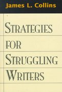 Strategies for Struggling Writers 1st edition 9781572303003 157230300X