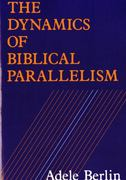 The Dynamics of Biblical Parallelism 0 9780253207654 0253207657