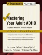 Mastering Your Adult ADHD 0 9780195188196 0195188195