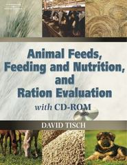 Animal Feeds, Feeding and Nutrition, and Ration Evaluation CD-ROM 1st edition 9781401826406 1401826407