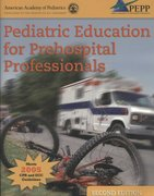 Pediatric Education For Prehospital Professionals (PEPP) 2nd Edition 9780763743734 0763743739