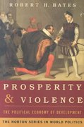 Prosperity & Violence: The Political Economy of Development 1st edition 9780393974010 0393974014