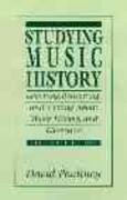 Studying Music History 2nd edition 9780131902244 0131902245
