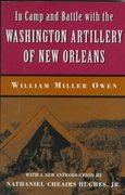 In Camp and Battle with the Washington Artillery of New Orleans 1st Edition 9780807123850 0807123854
