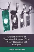 Critical Reflections on Transnational Organized Crime, Money Laundering, and Corruption 0 9780802081902 0802081908