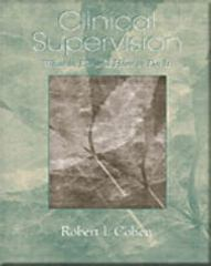 Clinical Supervision 1st edition 9780534630270 0534630278