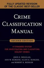 Crime Classification Manual 2nd Edition 9780787985011 0787985015