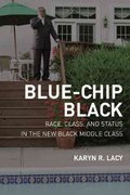 Blue-Chip Black 1st Edition 9780520251168 0520251164