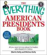 The Everything American Presidents Book 0 9781598692587 1598692585