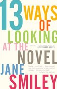 13 Ways of Looking at the Novel 0 9781400033188 1400033187