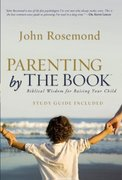 Parenting by the Book 1st edition 9781416544845 1416544844