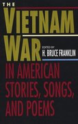 The Vietnam War in American Stories, Songs, and Poems 1st edition 9780312115524 0312115520