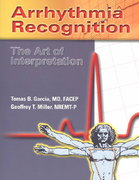 Arrhythmia Recognition: The Art Of Interpretation 1st Edition 9780763722463 0763722464