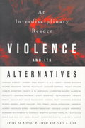 Violence and Its Alternatives 0 9780312221515 0312221517