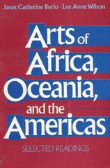 Arts of Africa, Oceania, and the Americas 1st edition 9780137562305 0137562306