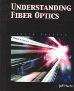 Understanding Fiber Optics 5th edition 9780131174290 0131174290